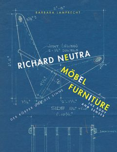 Richard Neutra: Furniture