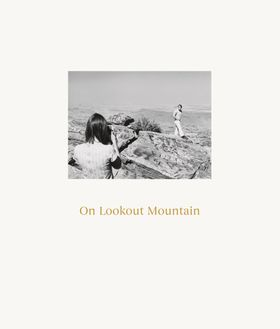 Robert Adams: On Lookout Mountain