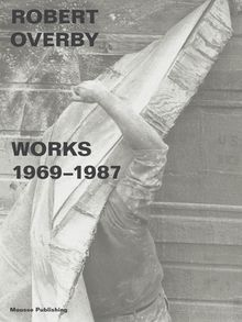 Robert Overby: Works 1969–1987