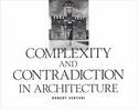 Robert Venturi: Complexity And Contradiction In Architecture