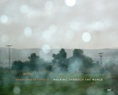 Sandi Haber Fifield: Walking through the World