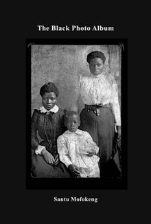Santu Mofokeng: The Black Photo Album, Look at Me: 1890