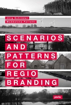 Scenarios and Patterns for Regiobranding