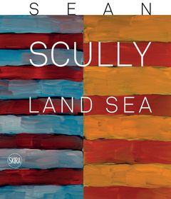 Sean Scully: Land Sea