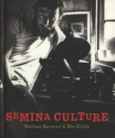 Semina Culture: Wallace Berman & His Circle