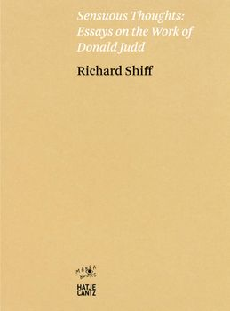 Sensuous Thoughts: Essays on the Work of Donald Judd