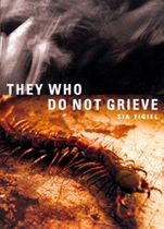 They Who Do Not Grieve