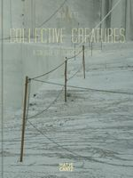 Silja Yvette: Collective Creatures