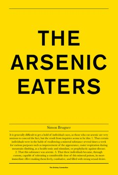Simon Brugner: The Arsenic Eaters