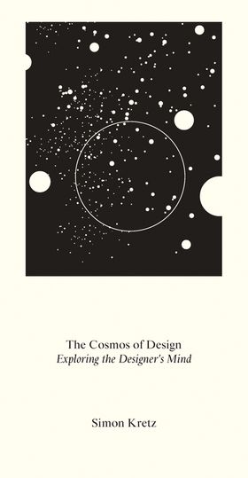 Simon Kretz: The Cosmos of Design