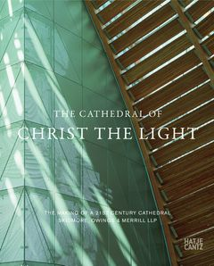 Skidmore, Owings & Merrill: The Cathedral of Christ the Light
