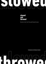 Slowed and Throwed: Records of the City through Mutated Lenses