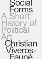 Social Forms: A Short History of Political Art
