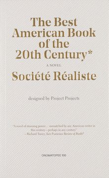 Societe Realiste: The Best American Book