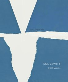 Sol LeWitt: Not to Be Sold For More Than $100