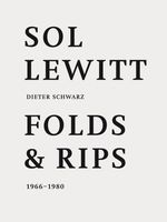 Sol LeWitt: Folds and Rips