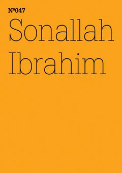 Sonallah Ibrahim: Two Novels and Two Women
