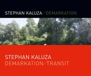 Stephan Kaluza: Demarkation / Transit