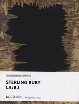 Sterling Ruby: LA/BJ