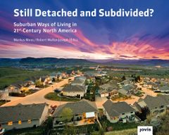 Still Detached and Subdivided?