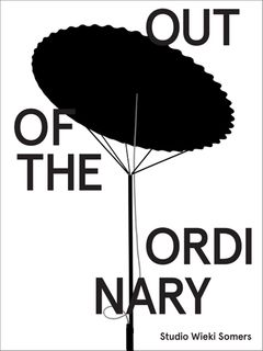 Studio Wieki Somers: Out of the Ordinary
