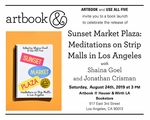 'Sunset Market Plaza: Meditations on Strip-Malls in Los Angeles' book launch at Artbook at Hauser & Wirth Los Angeles Bookstore