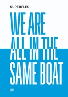 Superflex: We Are All in the Same Boat