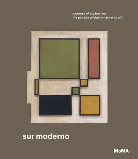Sur moderno: Journeys of Abstraction
