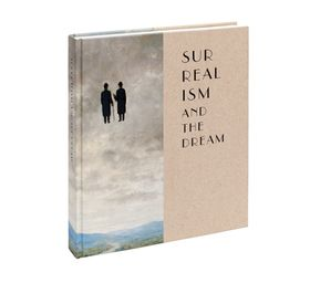 Surrealism and the Dream