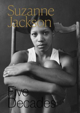 Suzanne Jackson: Five Decades