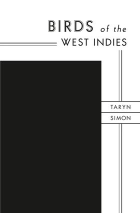 Taryn Simon: Birds of the West Indies