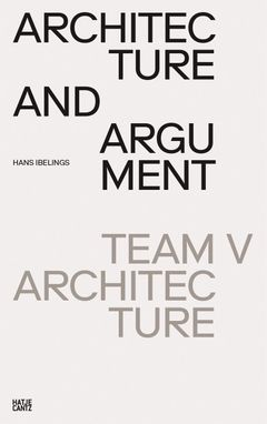Team V Architecture: Architecture and Argument