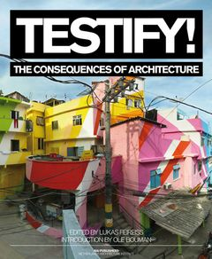 Testify! The Consequences of Architecture