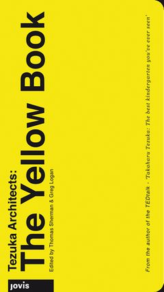 Tezuka Architects: The Yellow Book