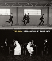 The 1960s: Photographed by David Hurn