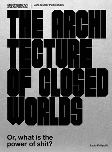 The Architecture of Closed Worlds