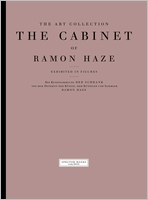 The Art Collection: The Cabinet of Ramon Haze