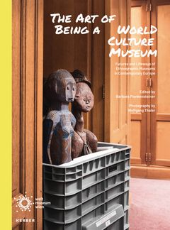 The Art of Being a World Culture Museum