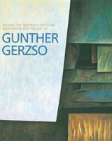 The Art Of Gunther Gerzso