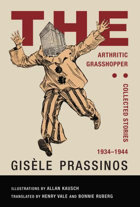 The Arthritic Grasshopper: Collected Stories, 1934-1944