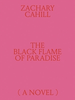 The Black Flame of Paradise (A Novel)