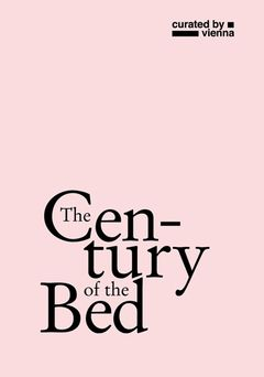 The Century of the Bed