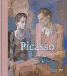 Picasso: Blue and Rose Periods