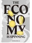 The Economy is Spinning