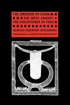The Emperor of China, The Mute Canary & The Executioner of Peru