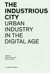 The Industrious City