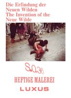 The Invention of the Neue Wilde