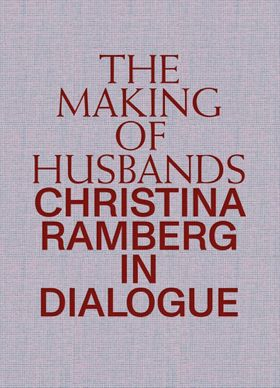 The Making of Husbands: Christina Ramberg in Dialogue