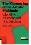 The Murmuring of the Artistic Multitude