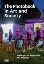 The Photobook in Art and Society